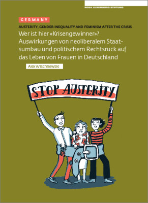 Austerity. Gender Inequality and Feminism After The Crisis (Germany)