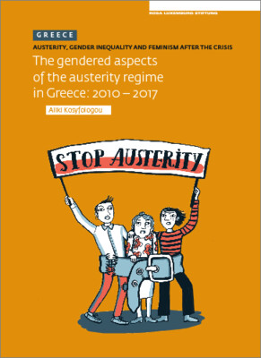Austerity. Gender Inequality and Feminism After The Crisis (Greece) (engl.)