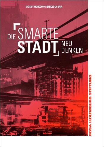 Die Smarte Stadt neu denken