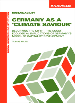 Germany As A ´Climate Saviour´ (Analysen Nr. 41)