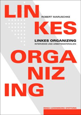 Linkes Organizing
