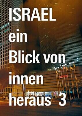 Israel - Ein Blick von innen heraus 3