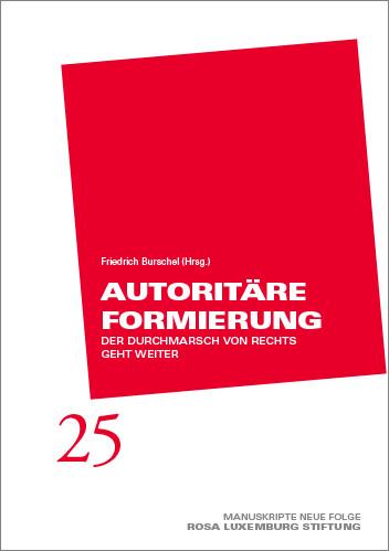 Manuskripte 25 - Autoritäre Formierung