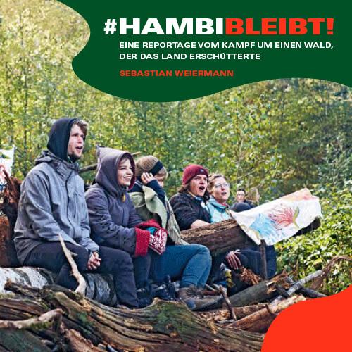 #Hambi Bleibt!
