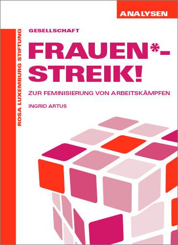 Frauen*-Streik! (Analysen Nr. 54)