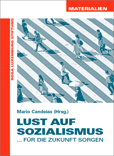 Lust auf Sozialismus (Materialien Nr. 31)