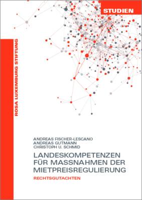 Landeskompetenzen für Massnahmen der Mietpreisregulierung (Studien 08/2019)
