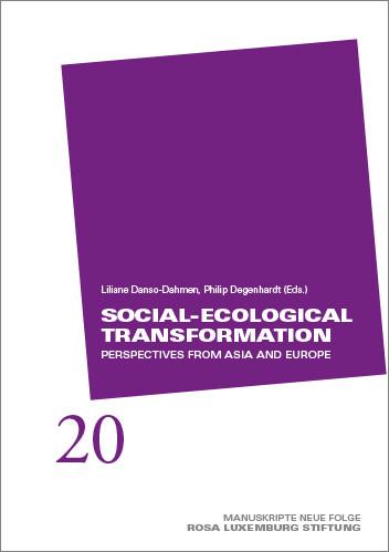 Manuskripte 20 - Social-Ecological Transformation (engl.)