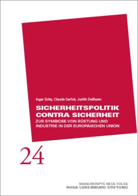 Manuskripte 24 - Sicherheitspolitik contra Sicherheit