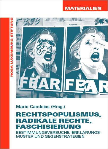 Rechtspopulismus, Radikale Rechte, Faschisierung (Materialien Nr. 24)