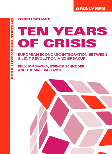 Ten Years Of Crisis (Analysen Nr. 53)
