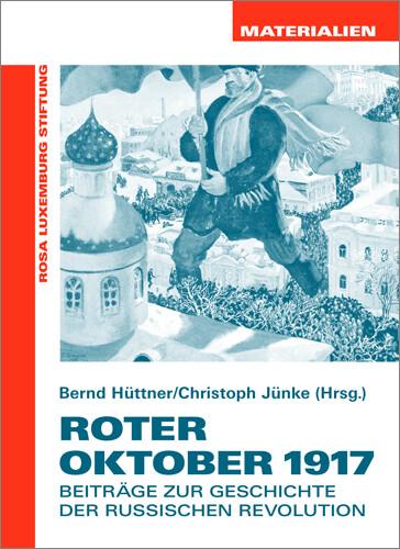 Roter Oktober 1917 (Materialien Nr. 22)