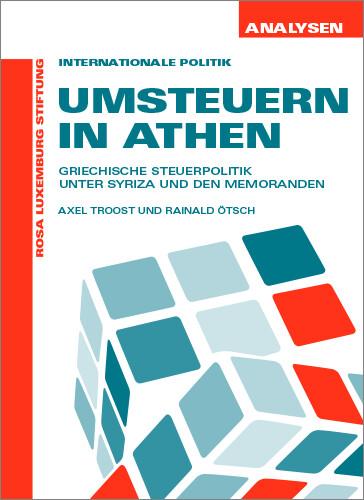 Umsteuern in Athen (Analysen Nr. 55)