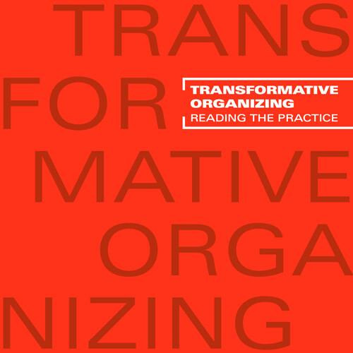 Transformative Organizing