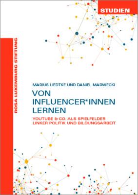 Von Influencer*innen lernen (Studien 07/2019)