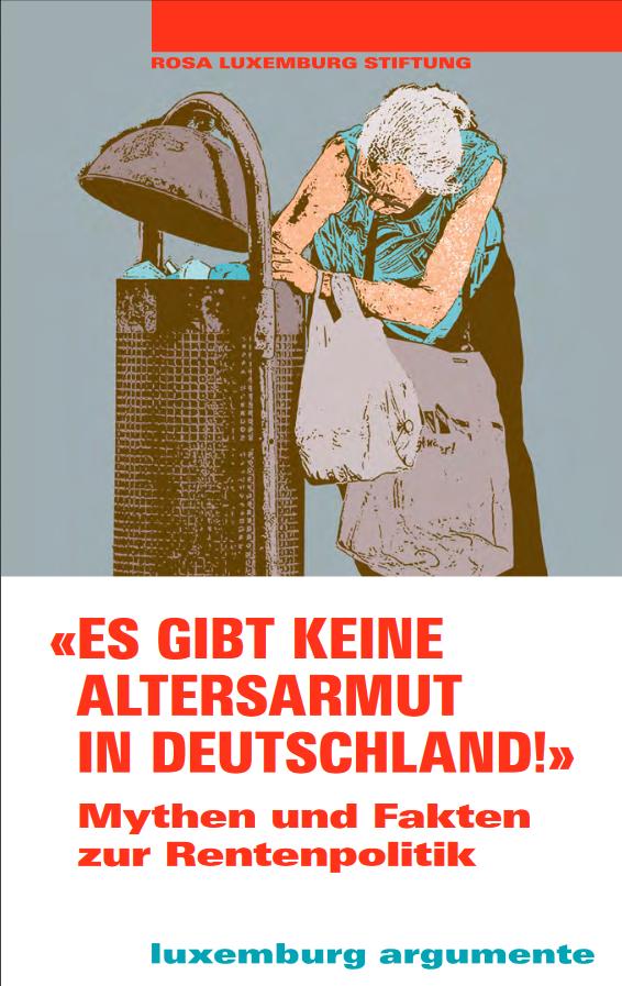 Es gibt keine Altersarmut in Deutschland (Argumente 18)