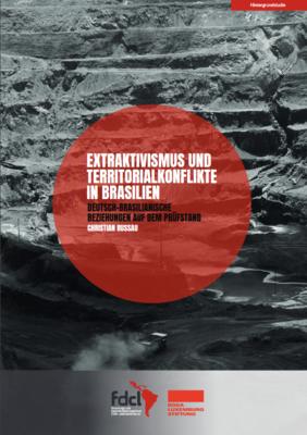Extraktivismus und Territorialkonflikte in Brasilien