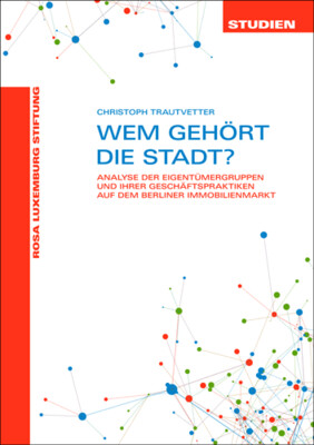 Wem gehört die Stadt (Studien 13/2020)