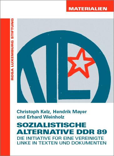 Sozialistische Alternative DDR 89 (Materialien Nr. 34)