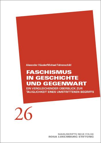 Manuskripte 26 - Faschismus in Geschichte und Gegenwart