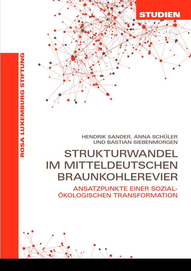 Strukturwandel im mitteldeutschen Braunkohlerevier (Studien 05/2021)