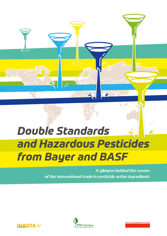 Double Standards and Harzardous Pesticides from Bayer and BASF (engl.)