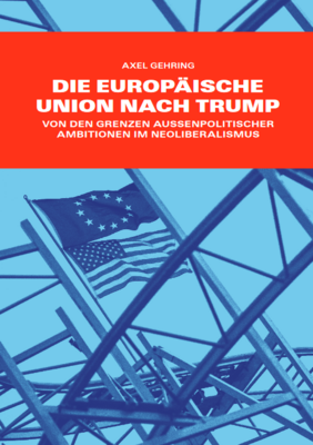Die Europäische Union nach Trump