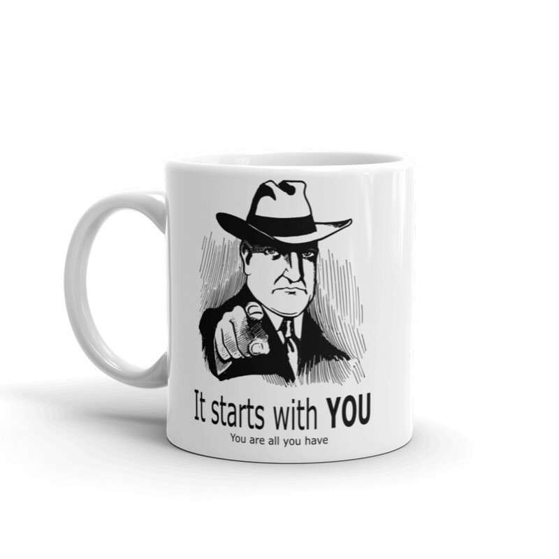 It starts with YOU mug
