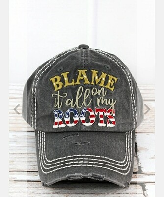 Distressed Black Blame It All On My Roots Cap