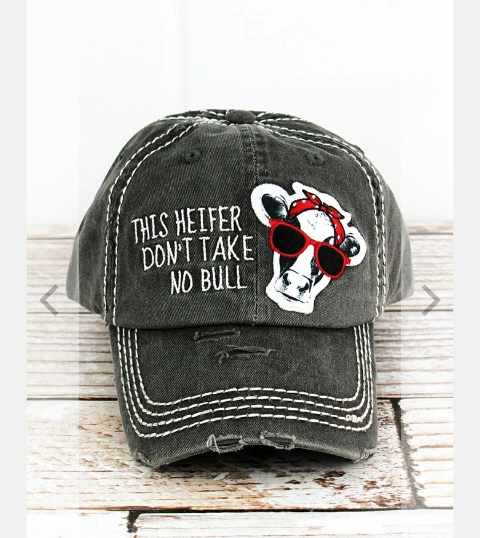 Distressed Black This Heifer Don't Take No Bull Cap