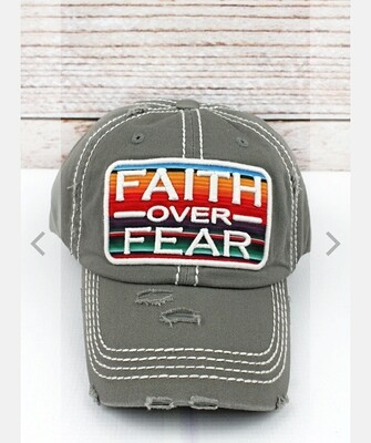 Distressed Steel Gray Serape Faith Over Fear Cap
