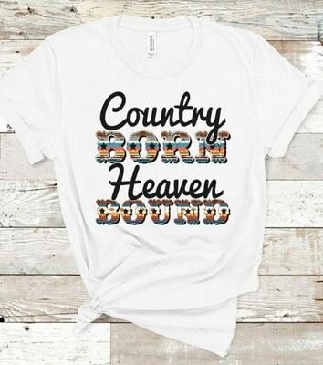 White Country Born Heaven Bound Shirt