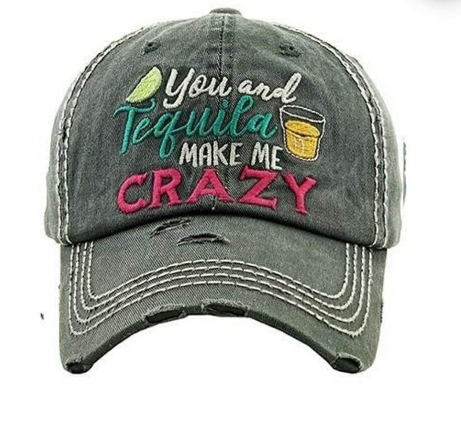 Distressed Black You And Tequila Make Me Crazy Cap