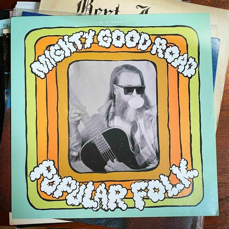 Mighty Good Road - Popular Folk on black vinyl