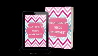 Relationship Needs Worksheet