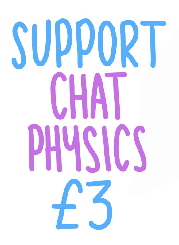 Support Chat Physics £3