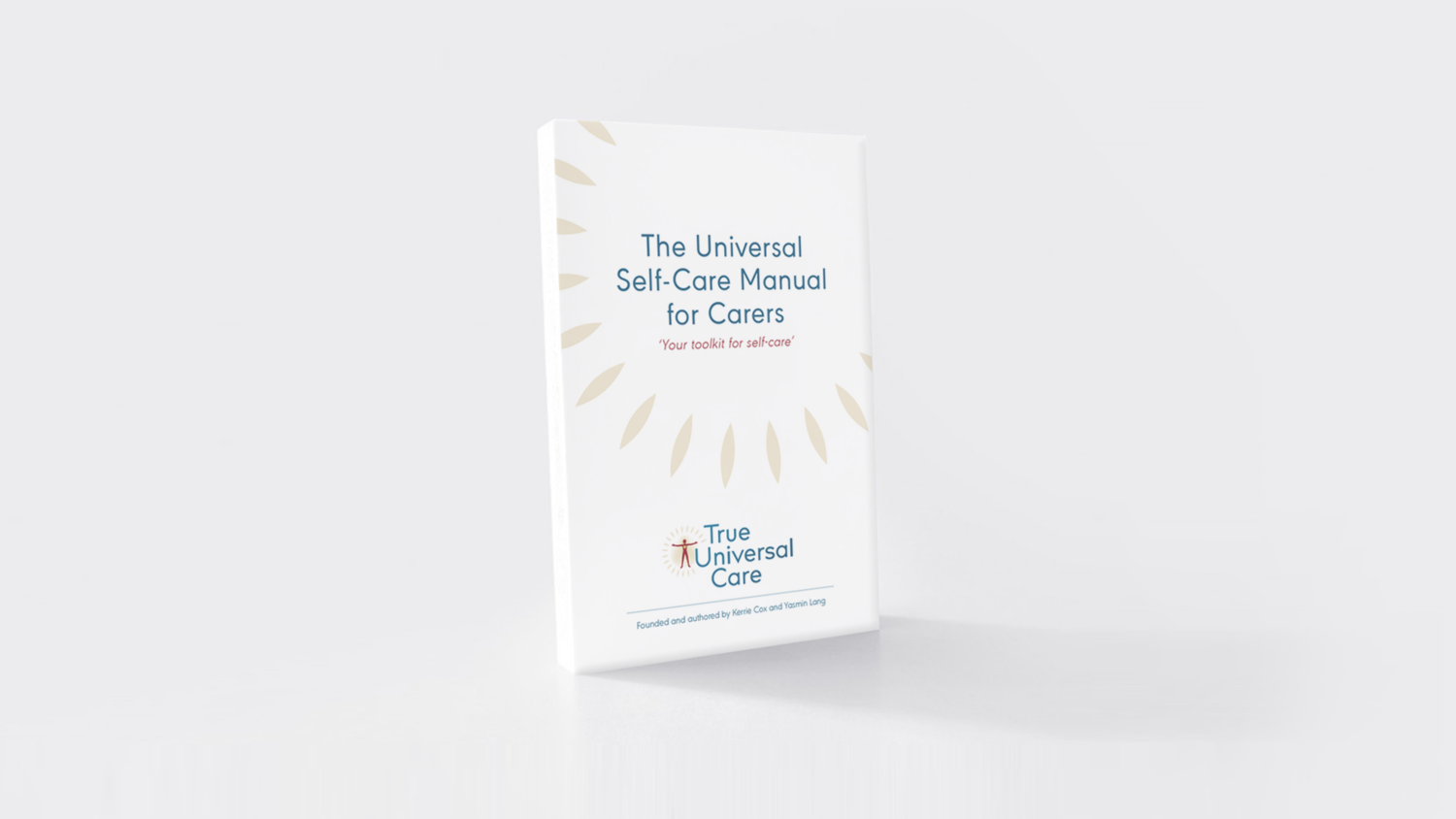 The Universal Self-Care Manual For Carers