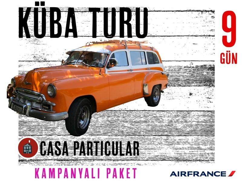 Küba Turları Casa Air France Kampanyalı