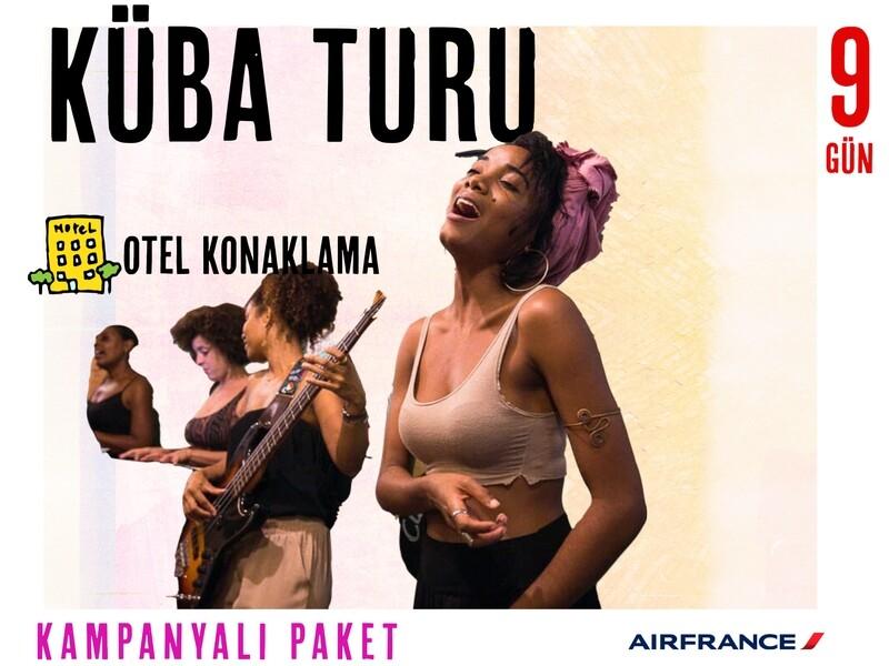 KÜBA TURLARI - OTEL - AIR FRANCE - Kampanya