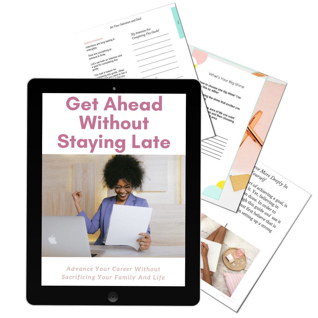 Get Ahead Without Staying Late