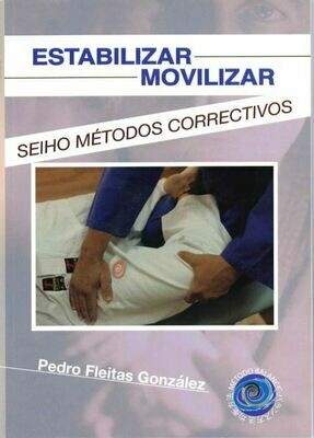 Seiho - Estabilizar Movilizar