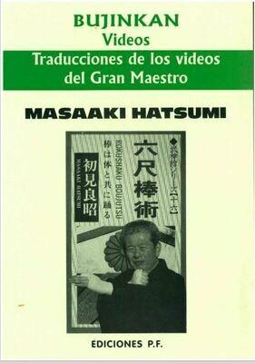 Traducciones de los videos del Gran Maestro Masaaki Hatsumi