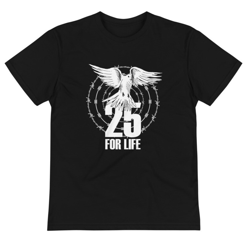 25 For Life T-Shirt