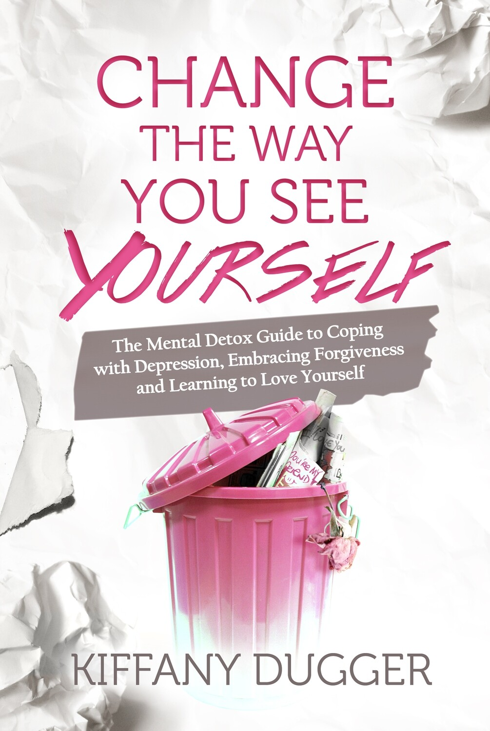 Change the Way You See Yourself eBook