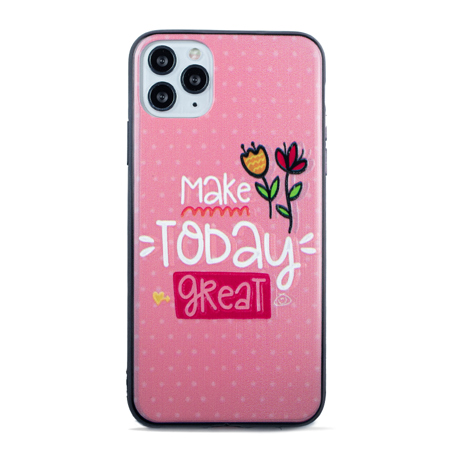"""""""Make Today Great"""" Case"""