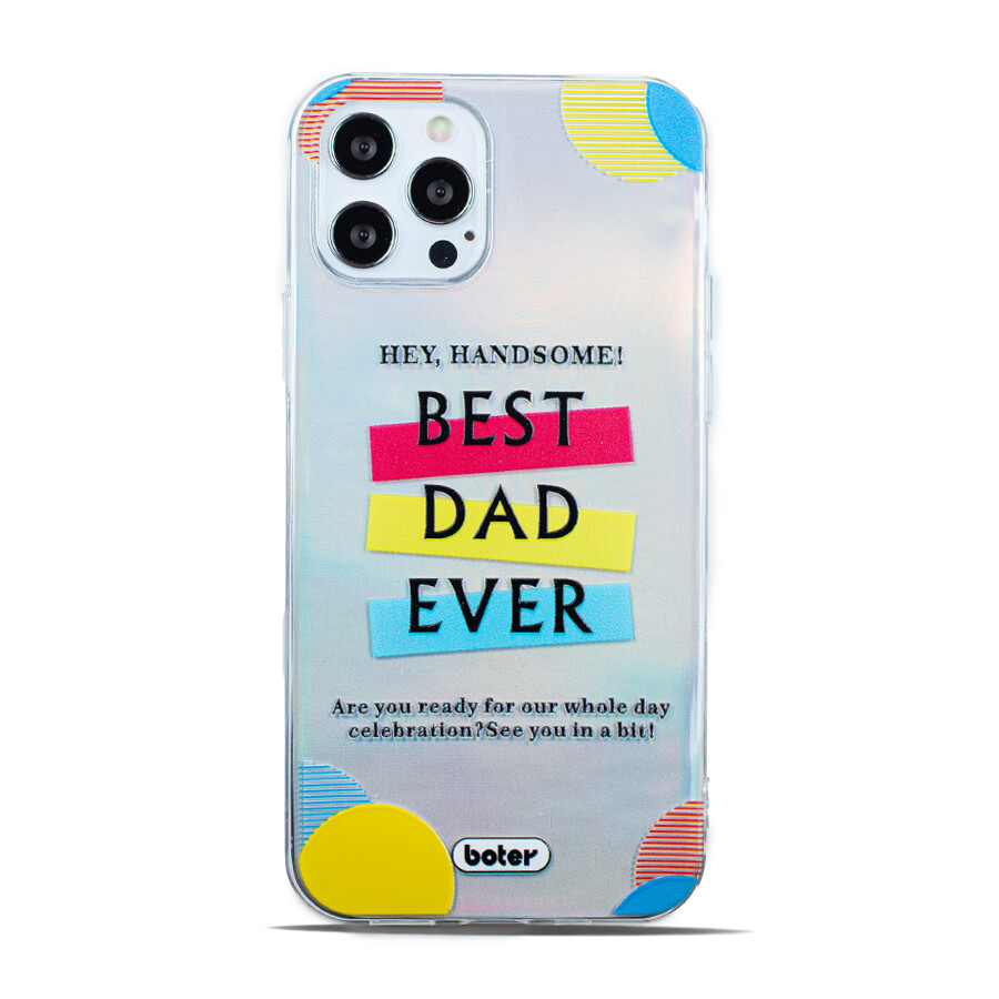 """Clear """"Best Dad Ever"""" Case"""