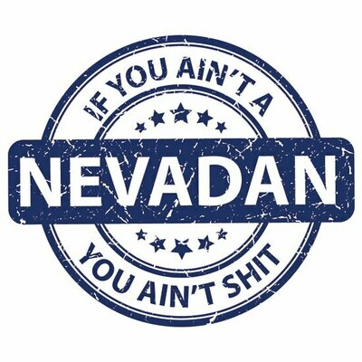 If you ain't Nevadan