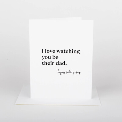 Watching You Be Dad