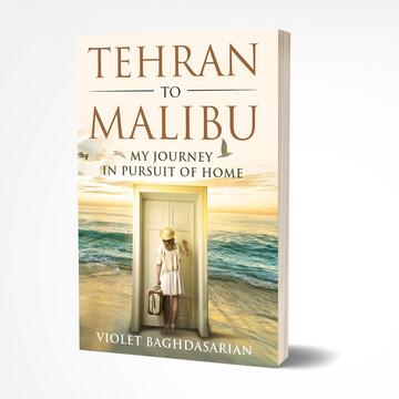 Tehran to Malibu - Paperback