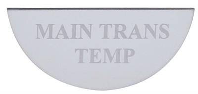Gauge Plate Emblem - Main Transmission Temperature for Freightliner